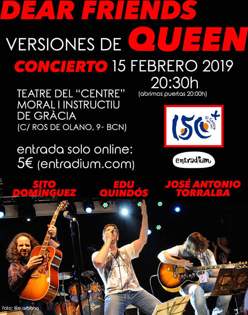 "Concert: ""Dear friends"" versions de Queen"